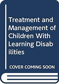 Hardcover Treatment and Management of Children With Learning Disabilities Book