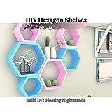DIY Hexagon Shelves: Build DIY Floating Nightstands (English Edition)