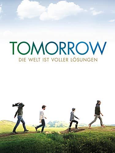 Tomorrow: Die Welt ist voller Lösungen