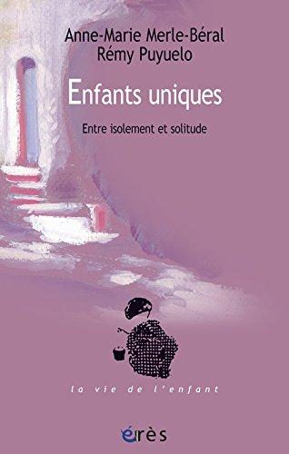 Enfants uniques : Entre isolement et solitude