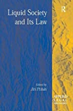 Liquid Society and Its Law (Applied Legal Philosophy)