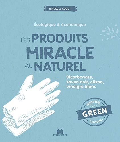 Livre des produits miracle au naturel