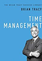Time Management (The Brian Tracy Success Library)