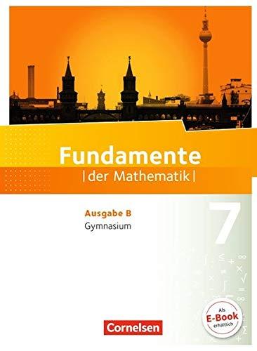 Fundamente der Mathematik - Ausgabe B: 7. Schuljahr - Schülerbuch