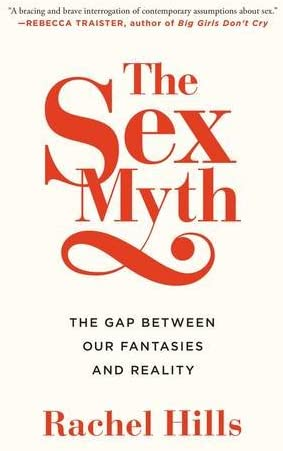The Sex Myth The Gap Between Our Fantasies and Reality product image