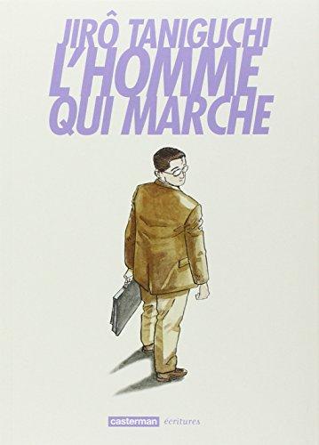 L'homme qui marche - 2ème édition