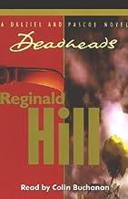 Deadheads: Dalziel and Pascoe Series, Book 7