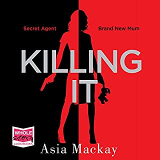 Killing It                   De :                                                                                                                                 Asia Mackay                               Lu par :                                                                                                                                 Georgia Maguire                      Durée : 10 h et 47 min     1 notation     Global 5,0
