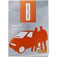 Manual Permiso B. Prepárate el teórico con el manual más usado LIBRO AEOL