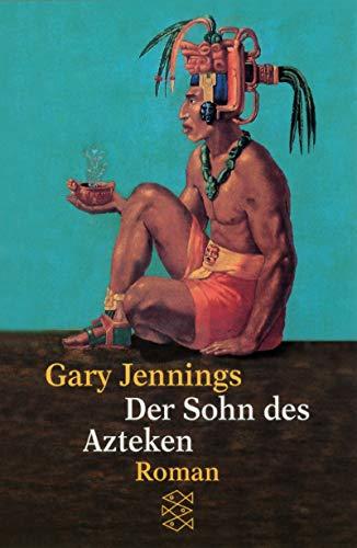 Der Sohn des Azteken: Roman (Fischer Taschenbücher)