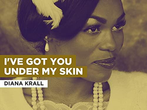I've Got You Under My Skin im Stil von Diana Krall