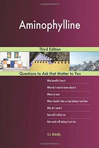 Aminophylline; Third Edition