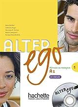 Alter ego. Livre de l'élève. Per le Scuole superiori. Con CD Audio: Alter Ego. Niveau A1. Livre De L'Élève: Alter Ego 1 - Livre de l'élève + CD audio