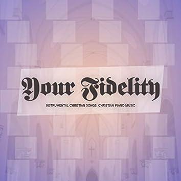 Your Fidelity