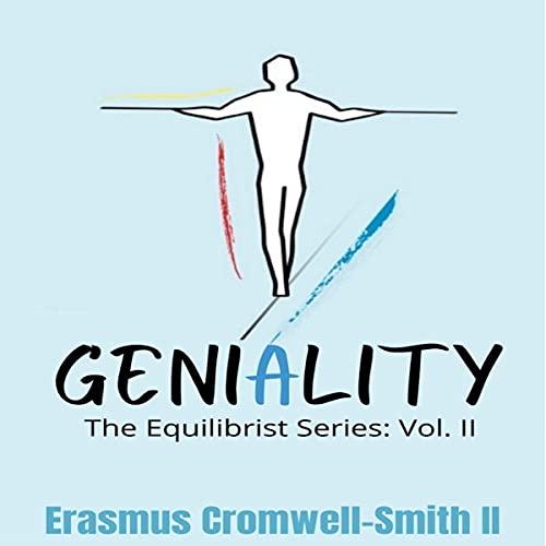 Geniality Audiobook By Erasmus Cromwell-Smith II cover art