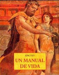 UN MANUAL DE VIDA: 15 (LOS PEQUEÑOS LIBROS DE LA SABIDURIA)