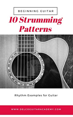 10 Strumming Patters For Beginner Guitar (English Edition)