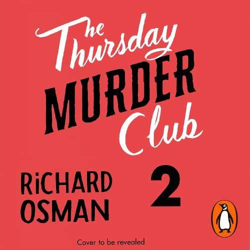 The Thursday Murder Club 2 Audiobook By Richard Osman cover art