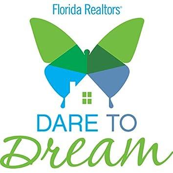 Florida Realtors® Dare to Dream