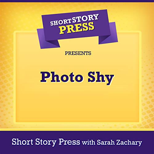 Short Story Press Presents Photo Shy audiobook cover art