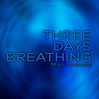 Three Days Breathing audiobook cover art