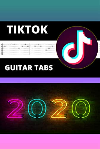 Guitar Chords 2020: 14+ How to Play TikTok Songs, Chords, Fretboard, Tabs, Scales, Songbook
