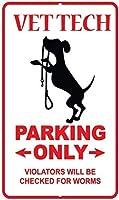 おかしい警告標識ホーム獣医技術駐車場の金属安全標識違反者のみがワームをチェックされます、最高の金属標識レトロな家の装飾ヴィンテージパブの家のためのヴィンテージティンサインポスター