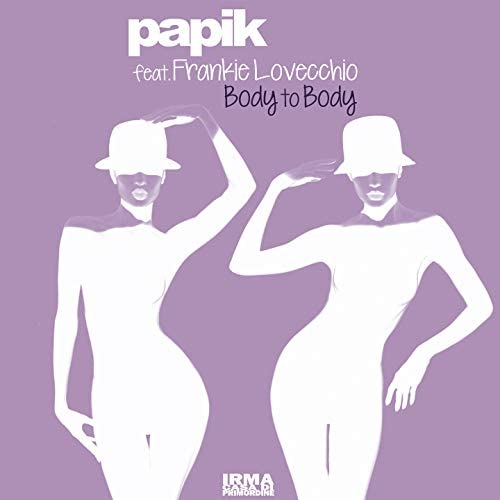 Papik & Frankie Lovecchio
