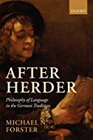 After Herder: Philosophy of Language in the German Tradition