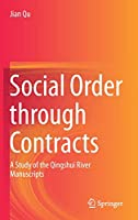 Social Order through Contracts: A Study of the Qingshui River Manuscripts