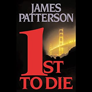 1st to Die     The Women's Murder Club              By:                                                                                                                                 James Patterson                               Narrated by:                                                                                                                                 Melissa Leo,                                                                                        Dylan Baker                      Length: 6 hrs and 9 mins     339 ratings     Overall 4.2