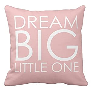 CUKENG Pink 1818 Pillow case Cover Dream Big Little One Girls Nursery