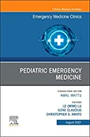 Pediatric Emergency Medicine, An Issue of Emergency Medicine Clinics of North America (Volume 39-3) (The Clinics: Internal Medicine, Volume 39-3)