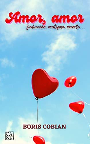 Amor, amor de Boris Cobián