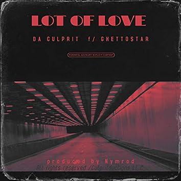 Lot of Love (feat. Ghettostar)