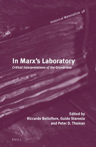 In Marx's Laboratory: Critical Interpretations of the