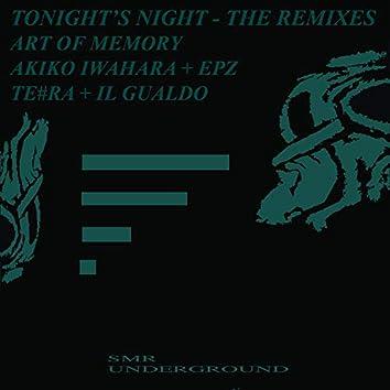 Tonight's Night - The Remixes -