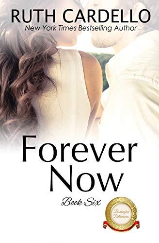 Forever Now (The Barrington Billionaires, Book 6)