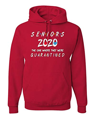 Seniors 2020 The One Where They Were Quarantined Social Distancing Graduation Gift | Mens Hooded Sweatshirt Graphic Hoodie, Red, 2XL
