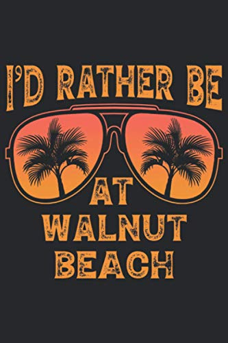 I'd Rather Be At Walnut Beach: 6x9 Lined Notebook, Journal, or Diary Gift - 120 Pages - Vintage Retro Sunglasses Summer Palm Tree Themed Book