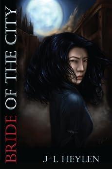 [J-L Heylen]のBride of the City (The Wisdom Series) (English Edition)