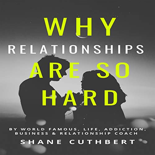 Why Relationships Are So Hard cover art