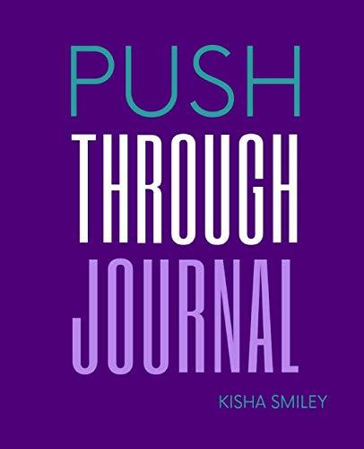 Push Through Journal