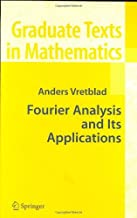 Fourier Analysis and Its Applications (Graduate Texts in Mathematics, Vol. 223) (English Edition)