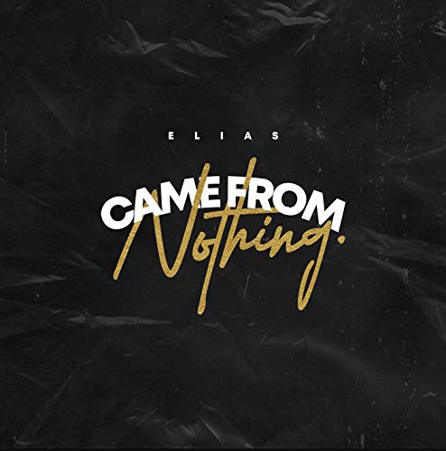 Came from Nothing