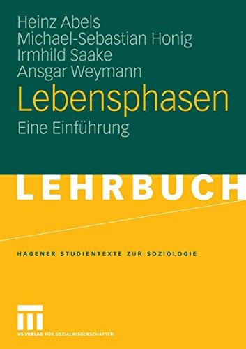 Lebensphasen: Eine Einführung (Studientexte zur Soziologie)