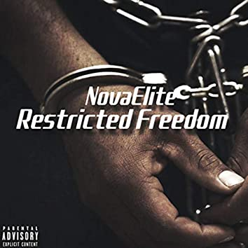 Restricted freedom