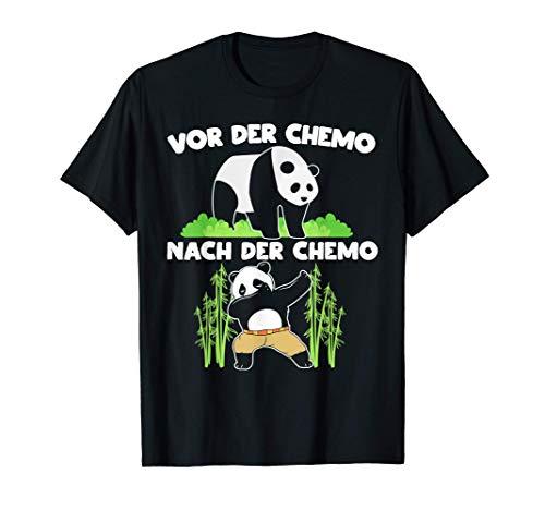 Chemotherapie Chemo Panda - Für Kämpfer Gegen Krebs Geschenk T-Shirt
