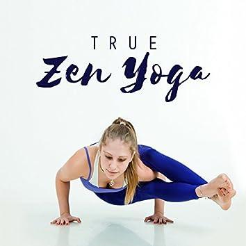 True Zen Yoga