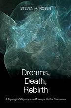 Dreams, Death, Rebirth: A Topological Odyssey into Alchemy's Hidden Dimensions